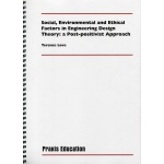 Social, Environmental and Ethical Factors in Engineering Design