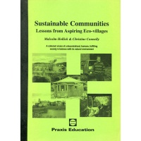 Sustainable Communities: Lessons for Aspiring Eco-Villages (Book)